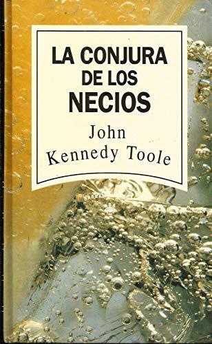 9788447300068: La Conjura De Los Necios
