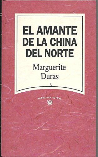 9788447300075: EL AMANTE DE LA CHINA DEL NORTE