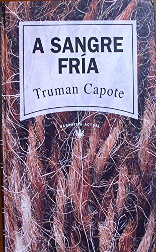 Sangre Fria, A (9788447300501) by Truman Capote