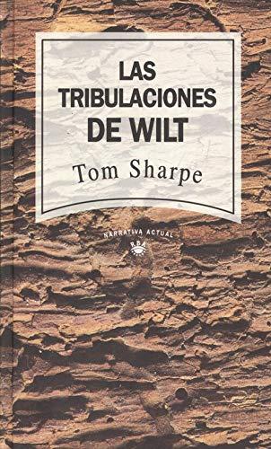 9788447300525: Las tribulaciones de Wilt.