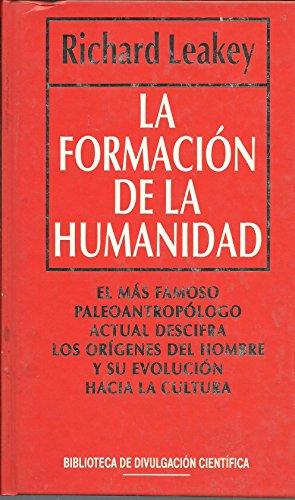 9788447302079: La Formacion De La Humanidad