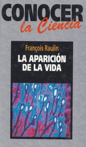 La aparición de la vida: Raulin, François