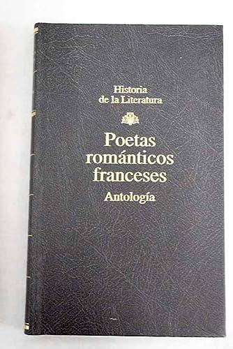 POETAS ROMANTICOS FRANCESES. Antologia