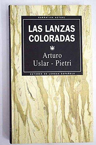 9788447304301: LAS LANZAS COLORADAS.