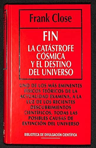 9788447305056: Fin de la catastrofe y el destino del universo.