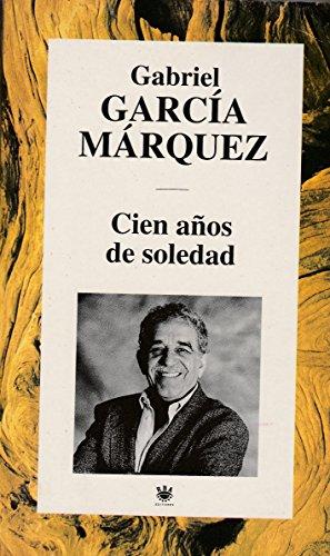 Cien años de soledad: GarcÃa Márquez, Gabriel