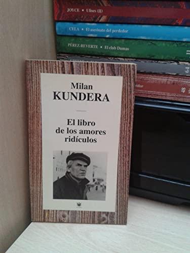 9788447306602: El Libro De Los Amores Ridiculos