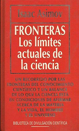 9788447306701: Fronteras: los límites actuales de la ciencia