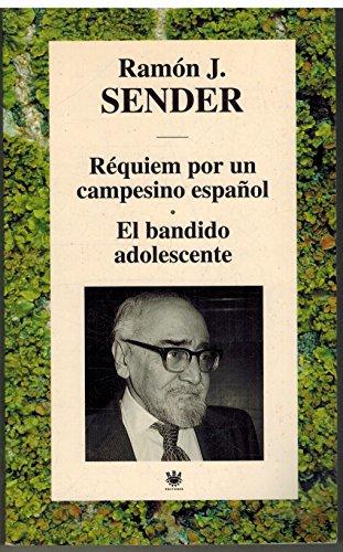 9788447307180: Requiem por un campesino espanol ; El bandido adolescente
