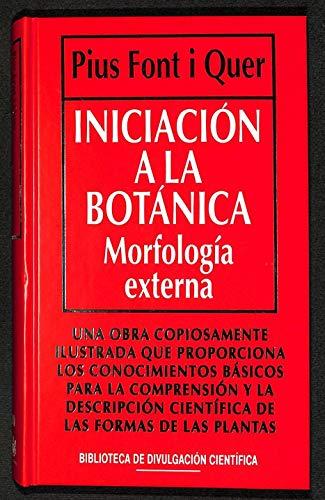 9788447307982: Iniciacion a la botanica : morfologia externa