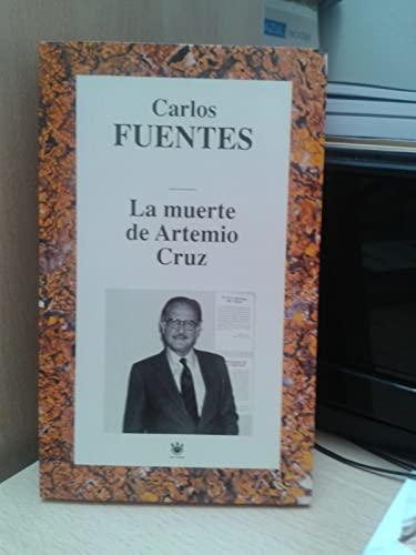 9788447308811: LA MUERTE DE ARTEMIO CRUZ