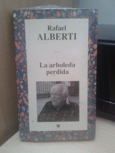 9788447309191: La Arboleda Perdida