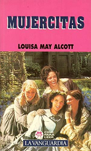 MUJERCITAS: Louisa May ALCOT