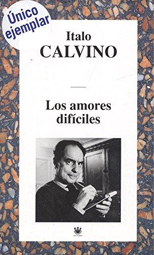 9788447309955: Los amores dificiles