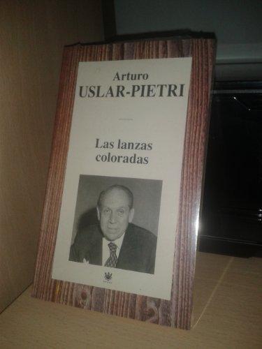 9788447310685: LAS LANZAS COLORADAS