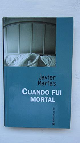 9788447312047: CUANDO FUI MORTAL