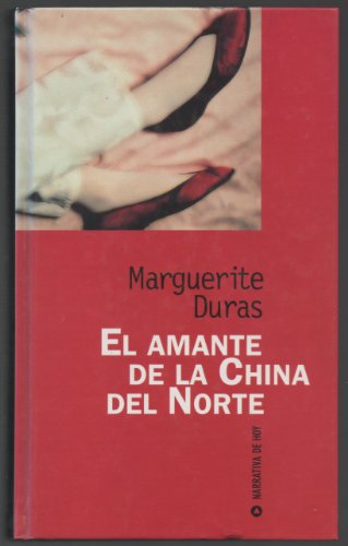 9788447312108: El Amante De La China Del Norte