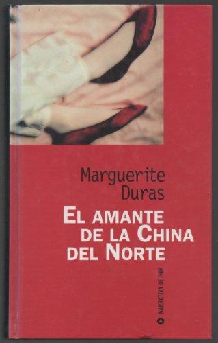 9788447312108: El amante de la China del Norte