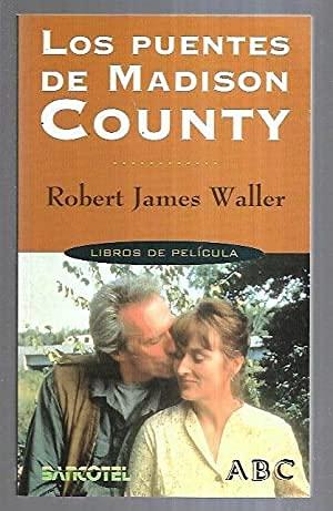 PUENTES DE MADISON COUNTY, LOS: JAMES WALLER, ROBERT