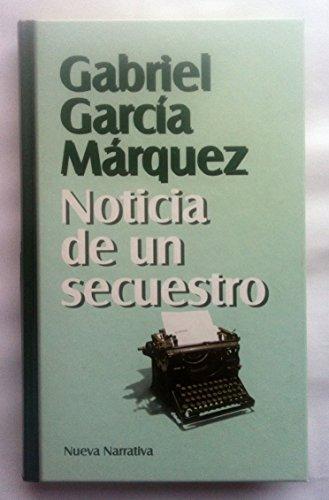 Noticia de un secuestro: Gabriel García Márquez