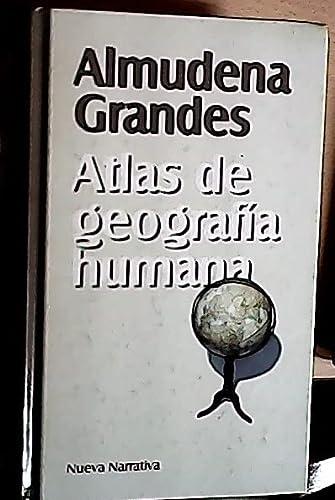 Atlas de geografia humana: Almudena Grandes