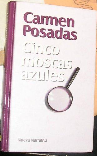 9788447316021: CINCO MOSCAS AZULES