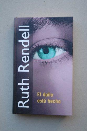 El daño está hecho - Rendell, Ruth