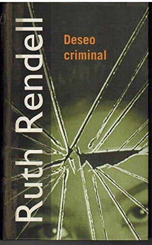 9788447318919: Deseo criminal