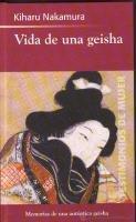Vida de una geisha: Nakamura, Kiharu (1913-2004)