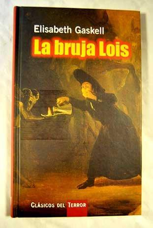 9788447323159: La Bruja Lois