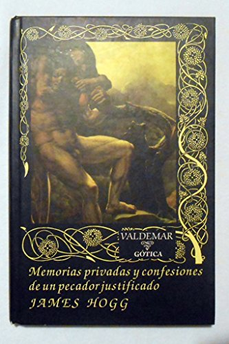 9788447323210: Memorias Privadas Y Confesiones De Un Pecador Justificado