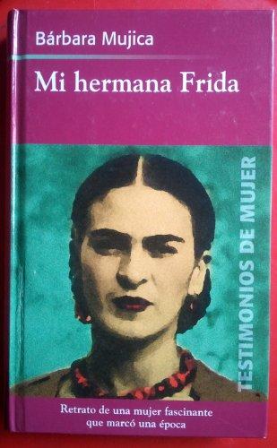 9788447323548: Mi Hermana Frida