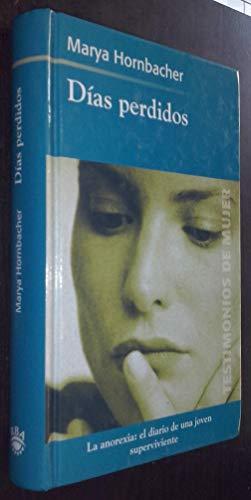 Días perdidos: Marya Hornbacher