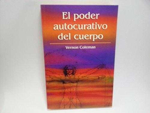 9788447326402: El Poder Autocurativo Del Cuerpo