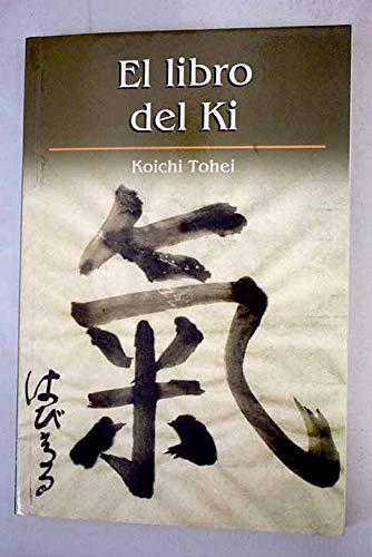 9788447328154: El Libro Del Ki
