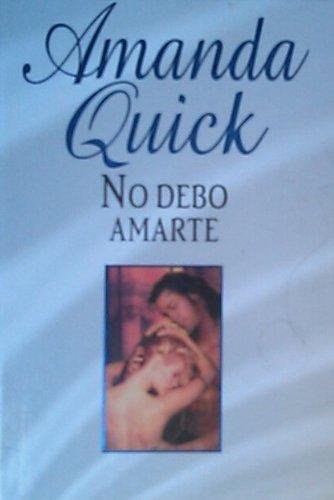 9788447331468: No debo amarte