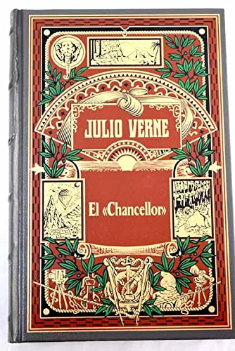 Biblioteca Julio Verne El Chancellor Edicion especial Centenario