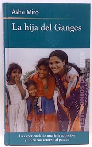 9788447333264: La Hija Del Ganges