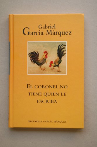 9788447333790: El Coronel No Tiene Quien Le Escriba