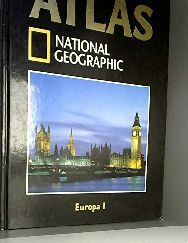 Atlas National Geographic. 1 : Europa I