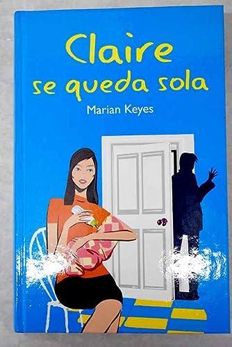 9788447338597: Claire Se Queda Sola