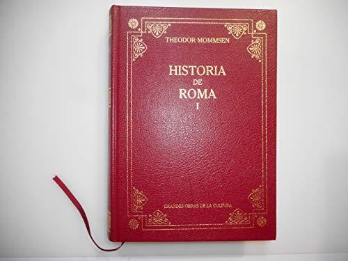 Historia de Roma I: Mommsen, Theodor