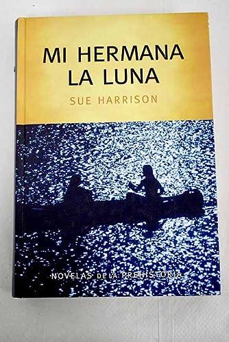 9788447340996: Mi Hermana La Luna
