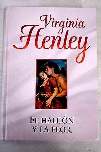 9788447341283: El Halcón Y La Flor
