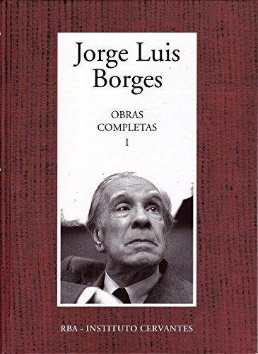Obras completas, I (Fervor de Buenos Aires: Jorge Luis Borges
