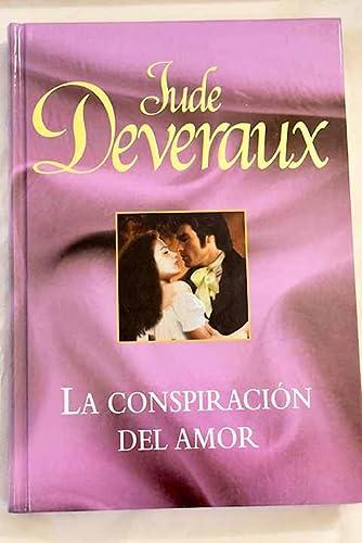 La Conspiracion Del Amor,: Deveraux Jude