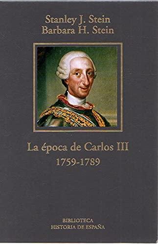 9788447345564: La Época De Carlos III (1759-1789)