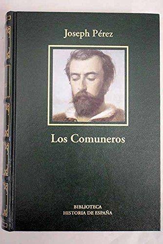 Los Comuneros. La Revolución De Las Comunidades: Pérez, Joseph