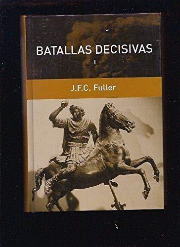 9788447346042: Batallas Decisivas I