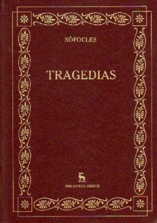 Tragedias. Tomo. 6 [Hardcover] by SOFOCLES